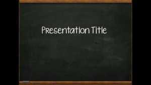 chalkboard powerpoint templates fullscreen capture pm