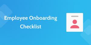employee onboarding checklist new employee onboarding process employee onboarding checklist