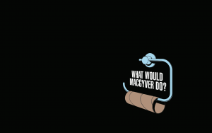 funny background images black background funny macgyver minimalistic toilet paper what would