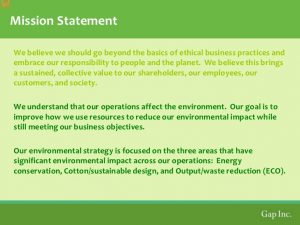 sample mission statement gap inc environmental sustainability and building a credible brand
